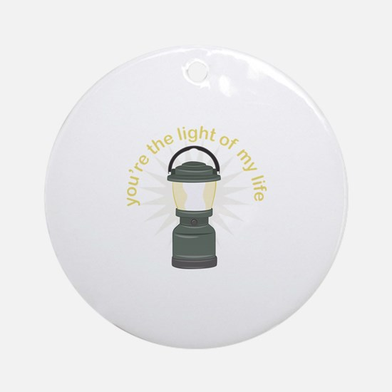 Youre The Light Round Ornament