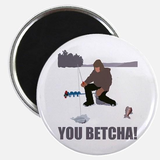 You Betcha! Magnet