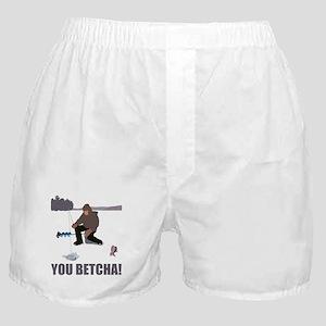 You Betcha! Boxer Shorts