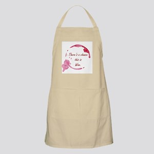 There's a Chance This is Wine Apron