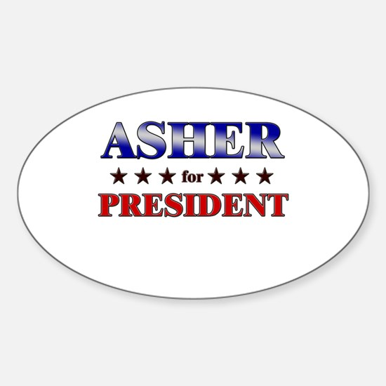ASHER for president Oval Decal