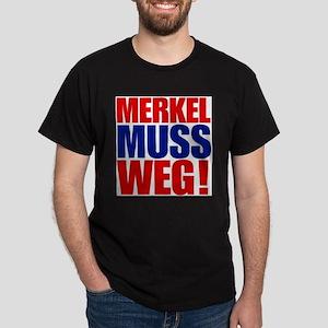 Merkel Muss Weg! T-Shirt