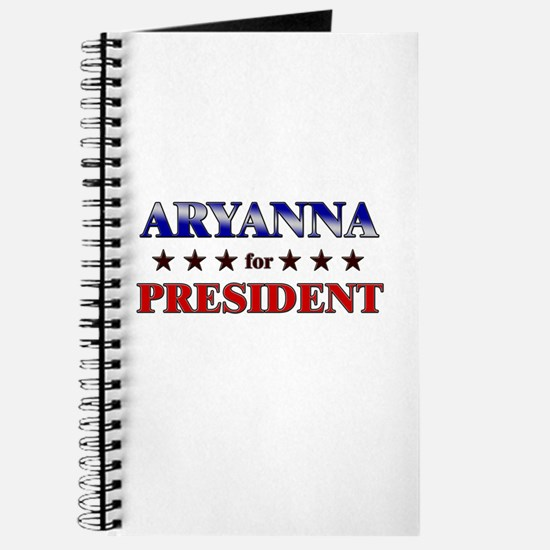 ARYANNA for president Journal