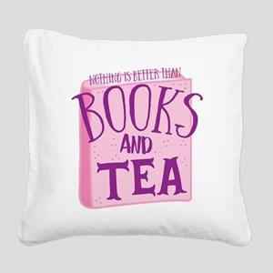 Nothing is better than books and TEA Square Canvas