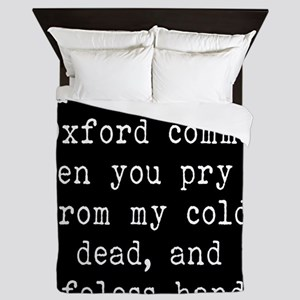 You Can Have My Oxford Comma When You Queen Duvet