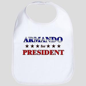 ARMANDO for president Bib