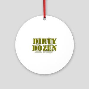 DIRTY DOZEN - 12 Round Ornament