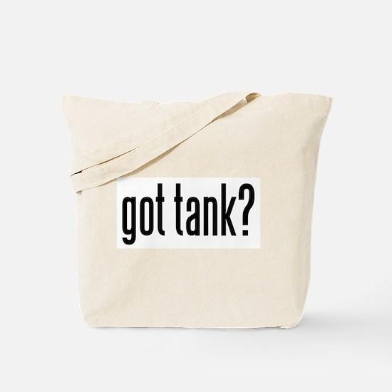 got tank? Tote Bag