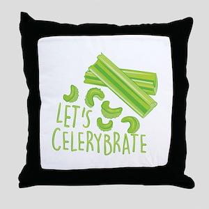 Lets Celerybrate Throw Pillow