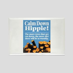 Calm Down Hippie! Rectangle Magnet
