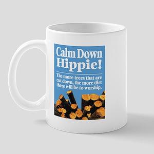 Calm Down Hippie! Mug