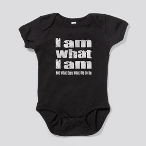 I am what I am - quote Baby Bodysuit