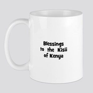 Blessings  to  the  Kisii of  Mug