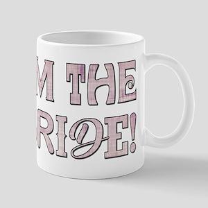 I'M THE BRIDE! Mugs