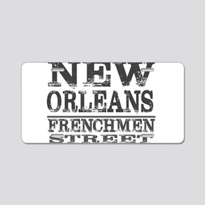 NEW ORLEANS FRENCHMEN STREE Aluminum License Plate