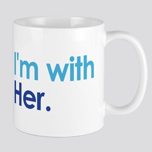 I'm With Her Mugs