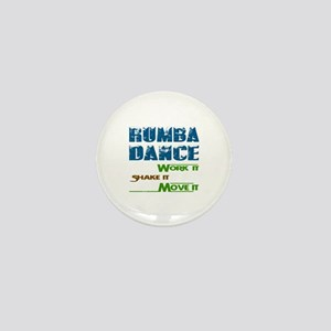 Rumba dance, Work it,Share it, Move it Mini Button