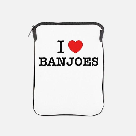I Love BANJOES iPad Sleeve