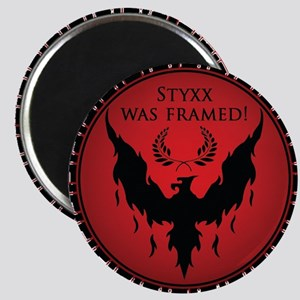 Styxx Was Framed Magnet