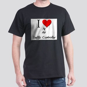 I Love My Air Traffic Controller Dark T-Shirt