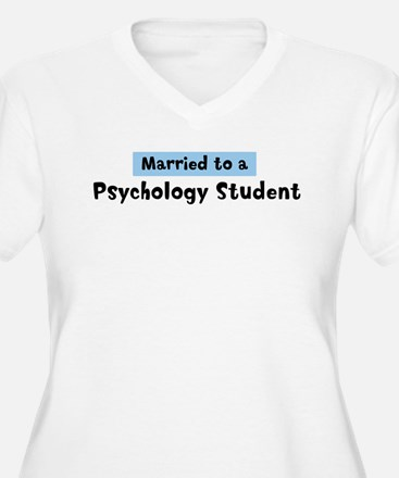 Married to: Psychology Studen T-Shirt