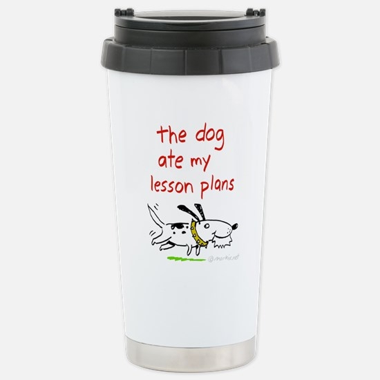 Dog Ate Lesson Plans Stainless Steel Travel Mug
