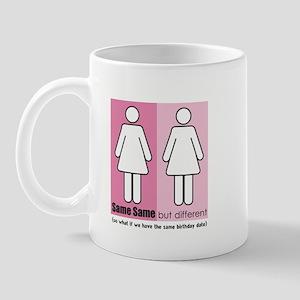 same same twin sisters Mug