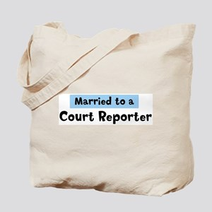 Married to: Court Reporter Tote Bag
