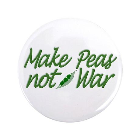"""Make Peas not War 3.5"""" Button"""