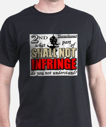 Shall Not Infringe! T-Shirt