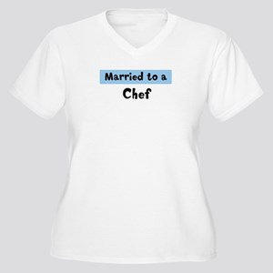 Married to: Chef Women's Plus Size V-Neck T-Shirt