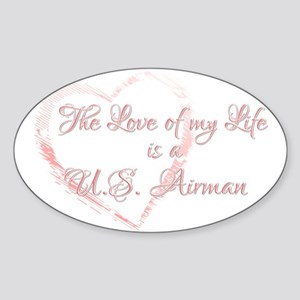 Love of my Life is a Airman Oval Sticker
