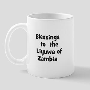 Blessings  to  the  Liyuwa of Mug