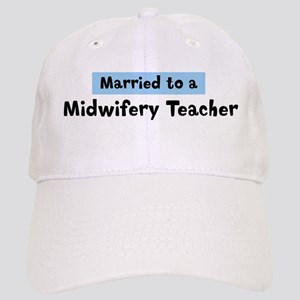 Married to: Midwifery Teacher Cap