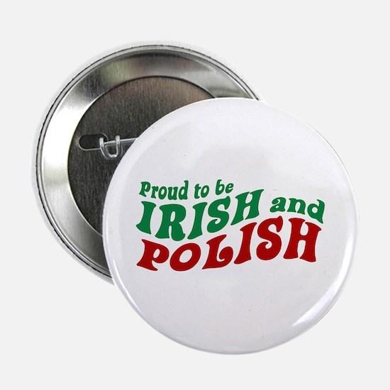 "Proud Irish and Polish 2.25"" Button"