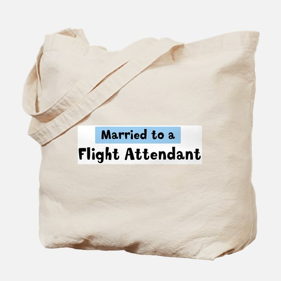 Married to: Flight Attendant Tote Bag