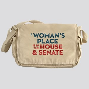 A Woman's Place Is In The House & Se Messenger Bag