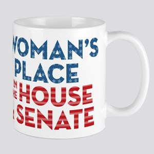 A Woman's Place Is In The House 11 oz Ceramic Mug