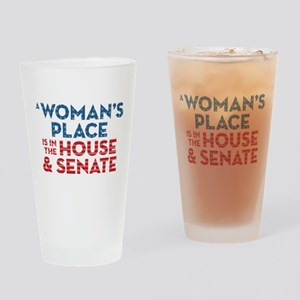 A Woman's Place Is In The House & S Drinking Glass