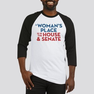 A Woman's Place Is In The House & Sen Baseball Tee