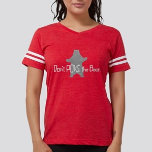 Don't Poke The Bear Women's Dark T-Shirt