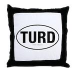 TurdwareT Throw Pillow