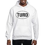 TurdwareT Hooded Sweatshirt
