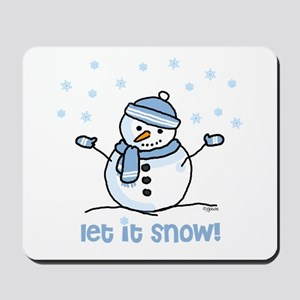 Let it snow snowman Mousepad
