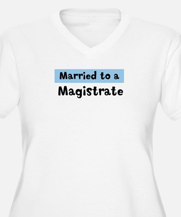 Married to: Magistrate T-Shirt