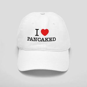 I Love PANCAKED Cap