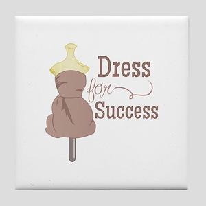 Dress For Success Tile Coaster