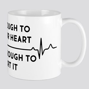 Cute Enough To Stop Your Heart 11 oz Ceramic Mug