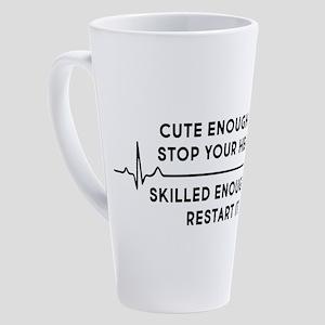 Cute Enough To Stop Your Heart 17 oz Latte Mug