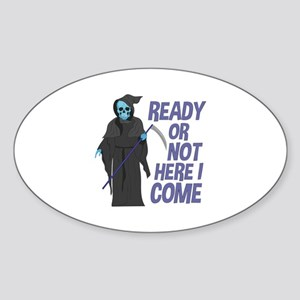 Ready Or Not Sticker